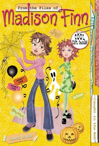 Caught in the Web (From the Files of Madison Finn, #4)