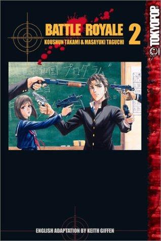 Battle Royale, Vol. 02 (Battle Royale, #2)