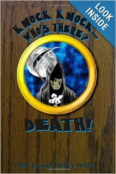 Knock, Knock...Who's There? Death!