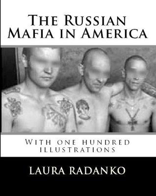 The Russian Mafia in America