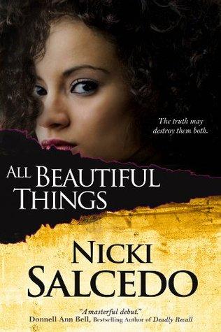 All Beautiful Things by Nicki Salcedo