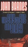 The Sky So Big and Black by John Barnes