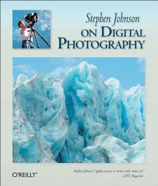 stephen-johnson-on-digital-photography