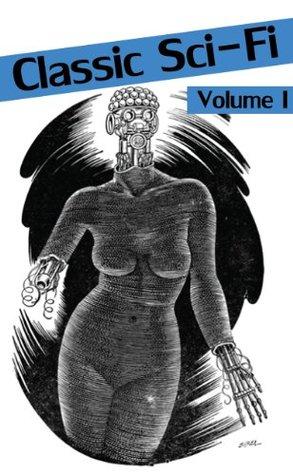 Classic Sci-Fi (Volume I) (Illustrated)
