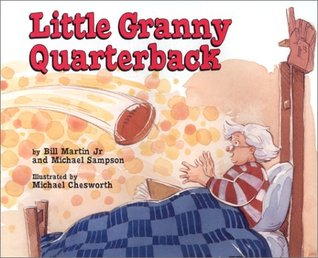 Ebook Little Granny Quarterback by Bill Martin Jr. TXT!