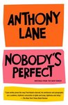 Nobody's Perfect: Writings from The New Yorker