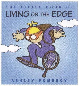 Little Book of Living on the Edge