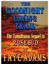 The Goodnight Loving Trail (Triple X Texas Women, #2)