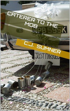 Free EPUB Book Caterer to the Mob