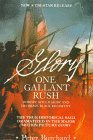 One Gallant Rush: Robert Gould Shaw and His Brave Black Regiment