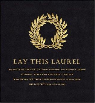 Lay This Laurel by Richard Benson