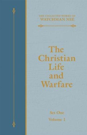 The Christian Life and Warfare