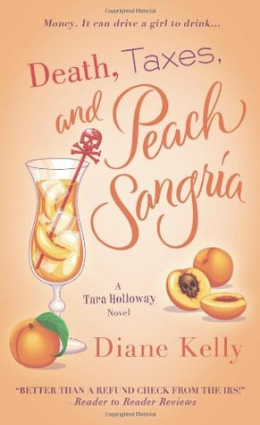 Death, Taxes, and Peach Sangria (Tara Holloway, #4)