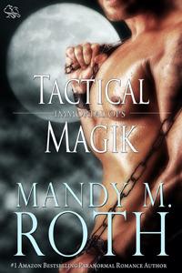 Tactical Magik (Immortal Ops, #5)