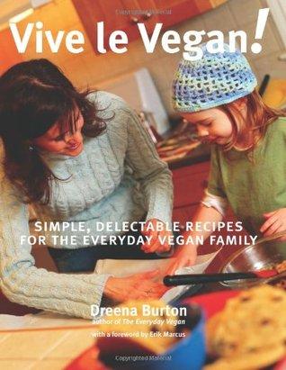 Vive le Vegan! by Dreena Burton