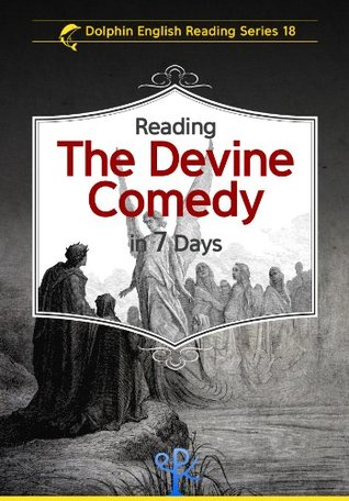 Reading The Devine Comedy in 7 Days (Dolphin English Reading Series)