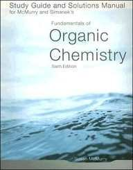 Study Guide/Solutions Manual for McMurry/Simanek's Fundamentals of Organic Chemistry, 6th