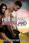 Her Royal Bodyguard (Her Royal Romance, #2)
