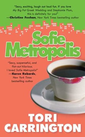 Sofie Metropolis by Tori Carrington