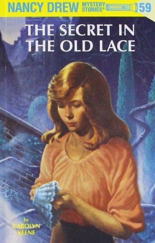 The Secret in the Old Lace (Nancy Drew, #59)