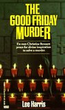 The Good Friday Murder (Christine Bennett, #1)