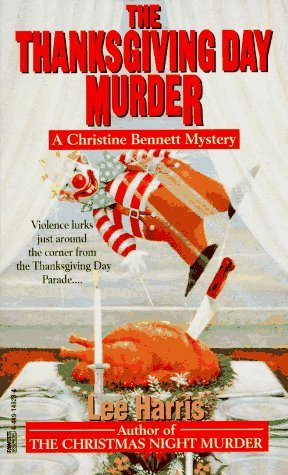 The Thanksgiving Day Murder (Christine Bennett, #6)
