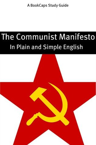 The Communist Manifesto in Plain and Simple English