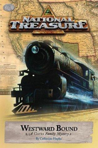 Westward Bound (National Treasure: a Gates Family Mystery, #4)