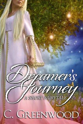 Download PDF Dreamer's Journey: A Short Fairytale
