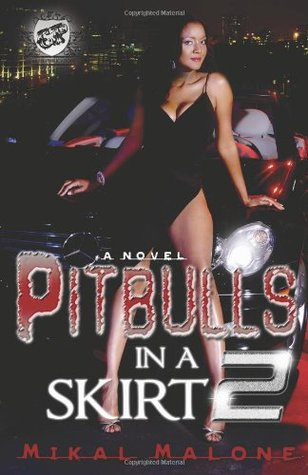 Pitbulls In A Skirt 2 by Mikal Malone