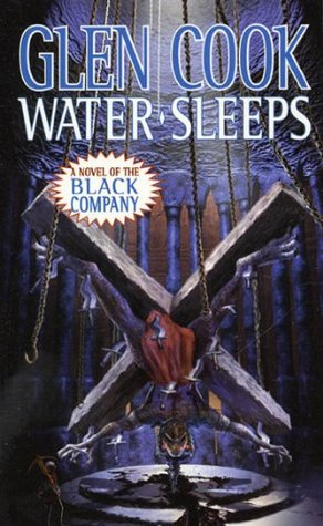 Water Sleeps by Glen Cook