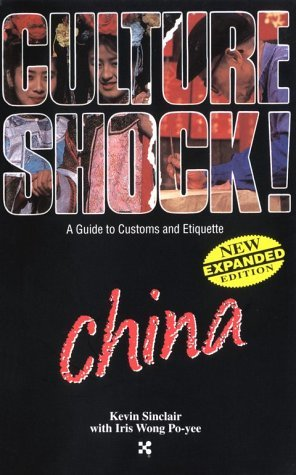 China (Cultureshock China: A Survival Guide to Customs & Etiquette)