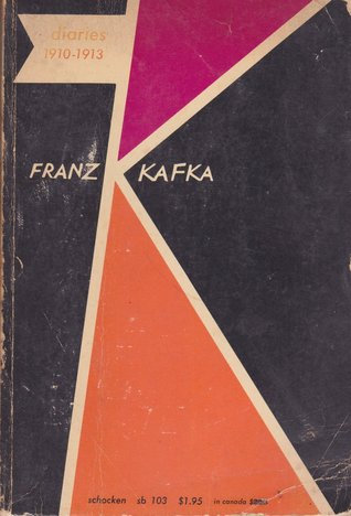 Diaries, 1910 1923 by Franz Kafka