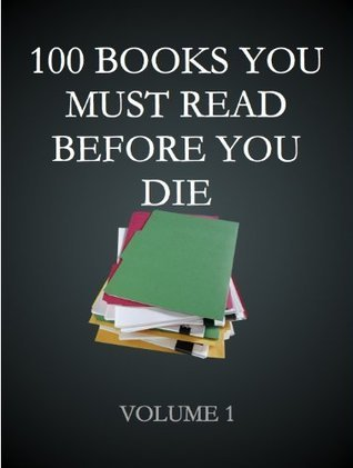 100 books you must read before you die Vol. I