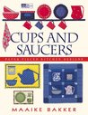 """Cups and Saucers: Paper-Pieced Kitchen Designs """"Print on Demand Edition"""""""