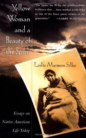 yellow w and a beauty of the spirit by leslie marmon silko