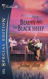 Beauty and the Black Sheep (The Moorehouse Legacy, #1)(Callie/Grace/Walker Brothers/Moorehouse series, #4)