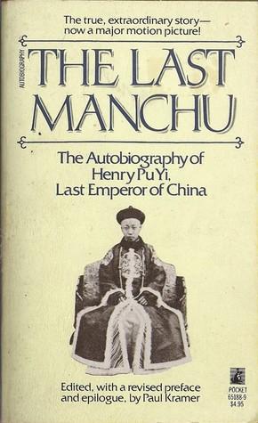The Last Manchu by Pu Yi