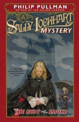 The Ruby in the Smoke(Sally Lockhart 1)