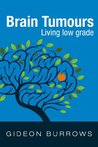 Book cover for Brain Tumours: Living low grade