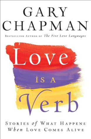 Ebooks Love Is A Verb Stories Of What Happens When Love Comes Alive