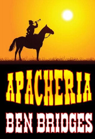 Apacheria (A Sam Lockwood Western Book 1)