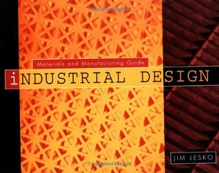 Industrial Design: Materials and Manufacturing