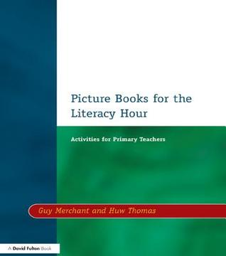 Picture Books for the Literacy Hour: Activities for Primary Teachers