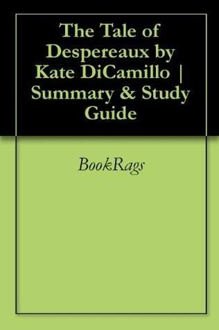 The Tale of Despereaux by Kate DiCamillo | Summary & Study Guide