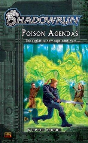Shadowrun #2: Poison Agendas A Shadowrun Novel