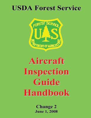 USDA Forest Service: Aircraft Inspection Guide Handbook