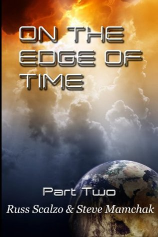 On the Edge of Time, Part Two by Russ Scalzo