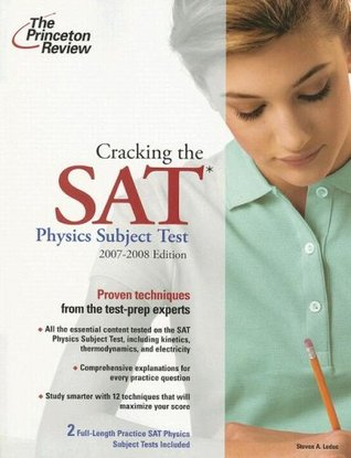Cracking the SAT Physics Subject Test, 2007-2008 Edition