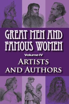 Great Men and Famous Women: Artists and Authors